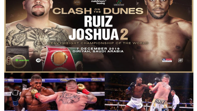 Anthony Joshua vs. Andy Ruiz Jr 2 - Date, Time and Venue of the Fight   Anthony Joshua vs. Andy Ruiz Jr Status