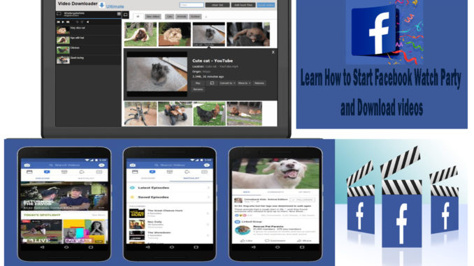 Facebook Watch Party - How to Start a Watch Party on Facebook | Facebook Watch Party Video Download