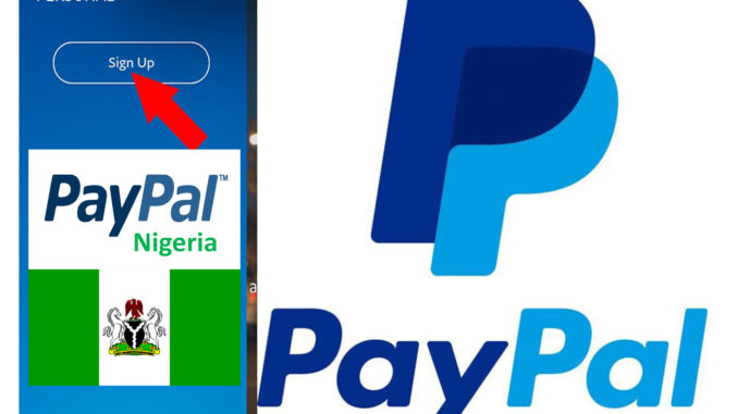 How to Create PayPal Account in Nigeria - PayPal Sign up