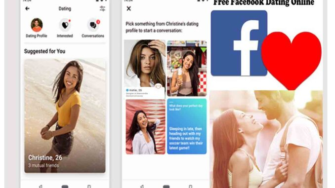 Facebook Dating Online - Free Facebook Dating App   How to Find a Date on Facebook