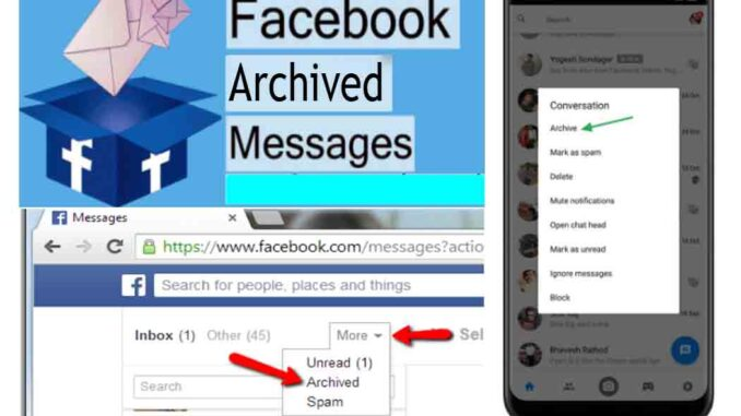 Facebook Archived Messages - How to Get My Messages on Facebook Archived | Facebook Chat