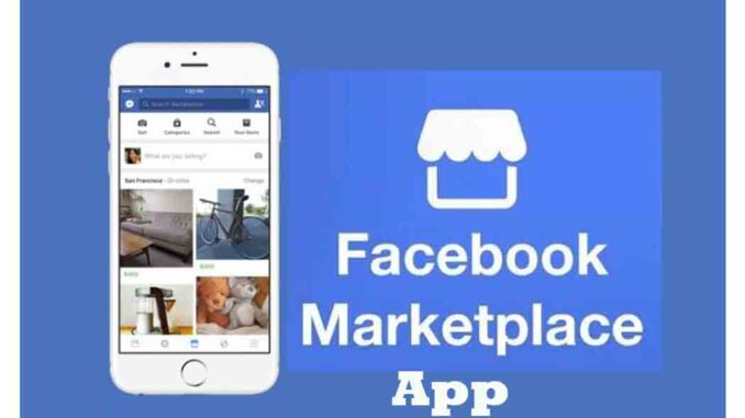 Facebook Marketplace App - Facebook Marketplace Buy and Sell | Marketplace Near me