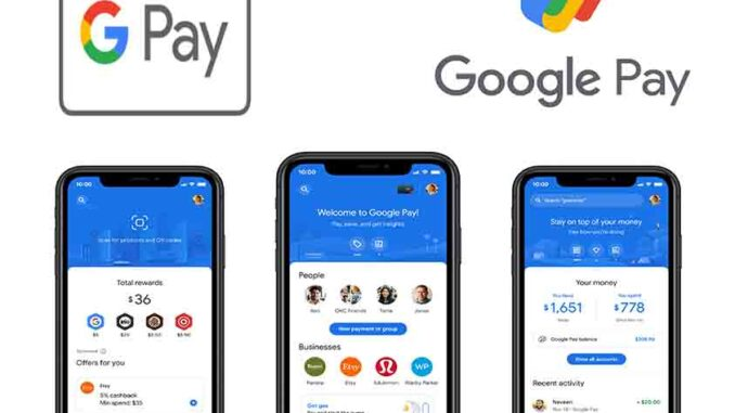 Google Pay - How to Download Google Pay App and Access Google Pay Online Stores
