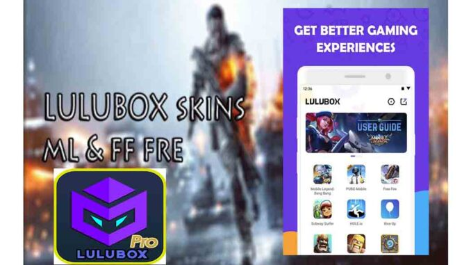 Lulubox Pro - Lulubox App Download and Install for Android and PC