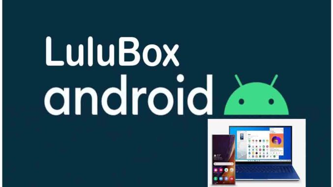 Lulubox Apk - Lulubox App Download on PC & Get Lulubox For Android Free