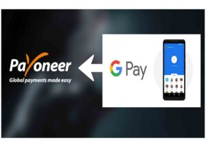 Payoneer Google Pay - Online Payment Processing Platforms For Business